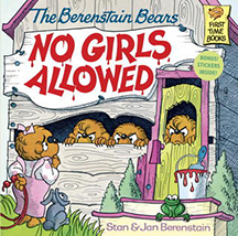 no_girls_allowed_berenstain_bears